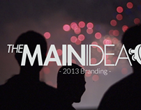 REEL // The Main Idea 2013 Branding