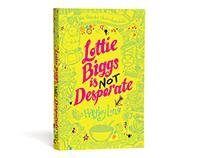 Hayley Long - Lottie Biggs is not Desperate Book Cover