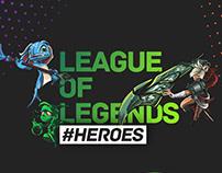 League Of Legends /#HEROES