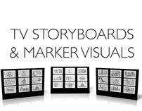 TV Storyboards & Marker Visuals