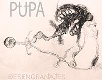 Pupa. Desengranajes EP 2015