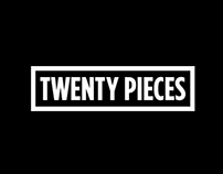 TWENTY PIECES