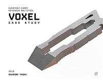Voxel - EDC Multitool - Case Study