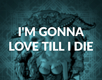 I'm Gonna Love Till I Die