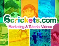 Marketing & Tutorial Videos for 6crickets