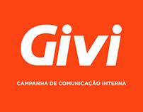 Campanha de Comunicação Interna - Givi Mobili