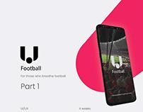 U-Football. The New Experience Pt. 1