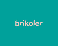 Brikoler - Visual Identity