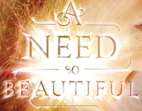 A NEED SO BEAUTIFUL / BOOK DESIGN