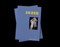 SKA8ER, Skate culture