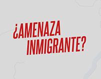 Amenaza Inmigrante