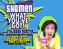 Shomen What You've Got!