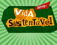 Slides série Vida Sustentável