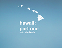 Hawaii: part one