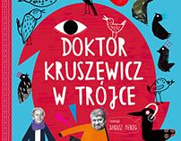 Doktor Kruszewicz w Tójce
