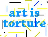 Art is Torture