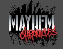Mayhem Chronicles (2012 - Present)