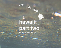 Hawaii: part two