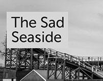 The Sad Seaside