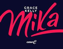 Casa E - Grace Kelly