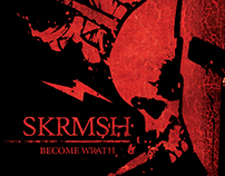 "Become Wrath ""Skirmish"""