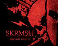 "Become Wrath ""Skirmish"""
