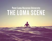 The Loma Scene