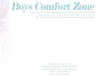 Boy's Comfort Zone