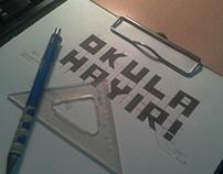 Okula Hayır (Typeface)