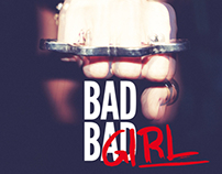 Editorial / BAD BAD GIRL