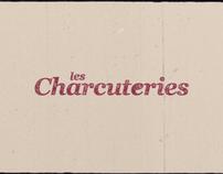 LES CHARCUTERIES