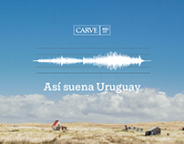 Así suena Uruguay - Radio Carve