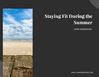 John Karwowski | Staying Fit During the Summer