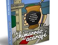 Do Chimarrão ao Acarajé
