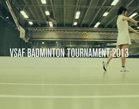 VSAF Badminton Tournament 2013 Promo No.2