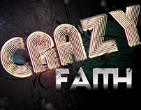 Crazy Faith Sermon Series