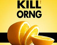 KILL ORNG