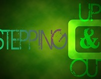 Stepping Up & Stepping Out Sermon Series
