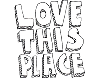 """""""Love This Place"""""""