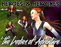 Heroes & Heroines - The Ladies of Adventure