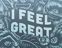 """I feel great"" wall"
