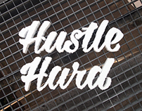 Hustle hard - type experimentation