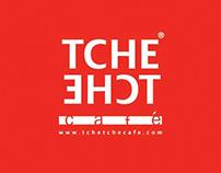 TCHE TCHE