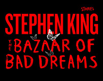 STEPHEN KING® THE BAZAAR OF BAD DREAMS