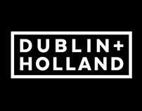 Dublin and Holland