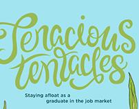 Tenacious Tentacles Spread