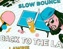Slow Bounce Poster