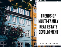 Trends of Multi-Family Real Estate Development