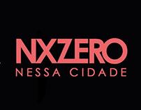 NX Zero - Nessa Cidade