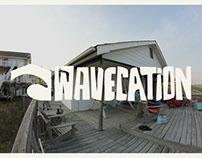 Wavecation